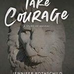 Take Courage Study